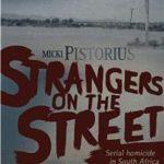 Strangers on the Street by Micki Pistorius